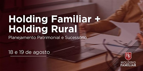 Holding Familiar + Holding Rural - Goiânia, GO - 18  e 19/ago tickets