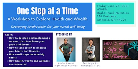 One Step at a Time:  A Workshop to Explore Health and Wealth tickets