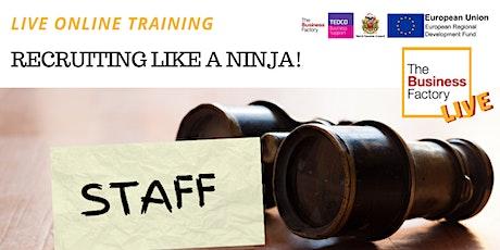 LIVE - HR - Recruiting Like a Ninja Tickets