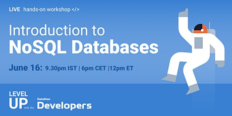 Workshop: Introduction to NoSQL Databases! tickets