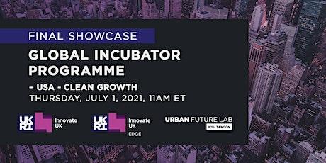 Final Showcase -  Global Incubator Programme USA at the Urban Future Lab tickets