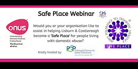 Onus Safe Place Webinar - Lisburn & Castlereagh City Council tickets