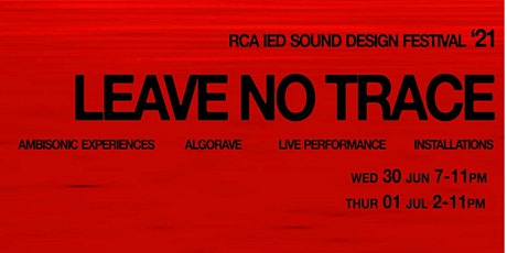Leave No Trace: RCA IED Sound Event tickets