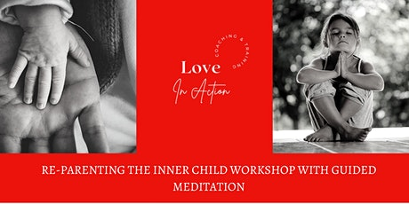 Re-Parenting the Inner Child with Guided Meditation tickets