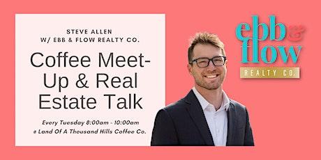 Coffee Meet-Up & Real Estate Talk tickets