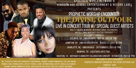 PROPHETIC WORSHIP ENCOUNTER - THE DIVINE OUTPOUR LIVE CONCERT TOUR tickets