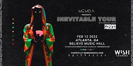 Memba: Inevitable Tour | Wish Lounge | Saturday, February 12, 2022 tickets