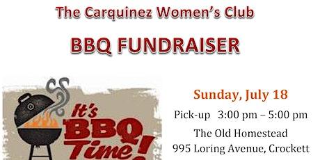 Carquinez Women's Club 2nd Annual BBQ Fundraiser tickets