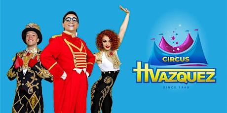 Circus Vazquez @ King of Prussia, PA (Mon-Thur, Sat & Sun) tickets