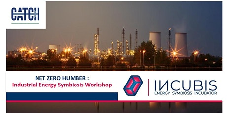 Humber Net Zero - INCUBIS : Industrial Energy Symbiosis (Heating/Cooling) Tickets