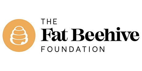Fat Beehive foundation- Meet the Funder  Interactive Workshop tickets