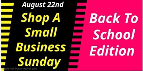 """Shop A Small Business Sunday """"Back To School Edition"""" tickets"""