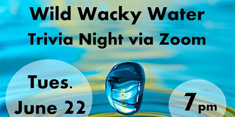 Wild Wacky Water Trivia Night-by Mid Willamette Outreach Group (MWOG) tickets