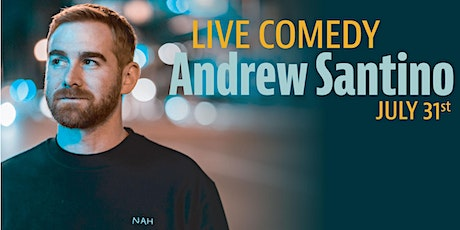 Andrew Santino Comedy Show tickets