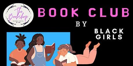 Book Club By Black Girls tickets