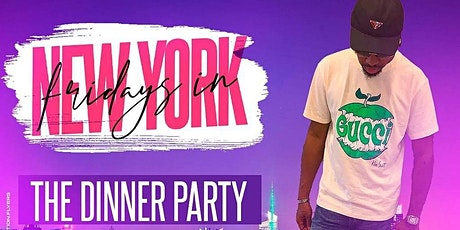 FRIDAYS IN NEW YORK : A Dinner Party Experience tickets