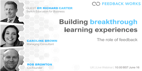 The role of feedback in building breakthrough learning experiences tickets