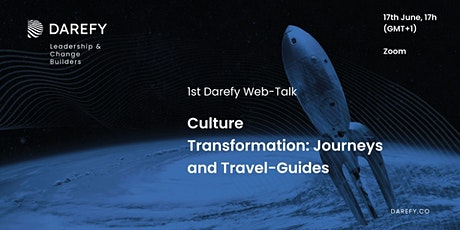 """1st Darefy Web-Talk """"Culture Transformation: Journeys and Travel-Guides"""" tickets"""