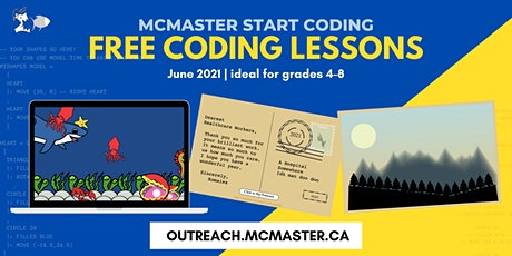 McMaster Start Coding - Virtual lessons for Kids ( Free ) tickets