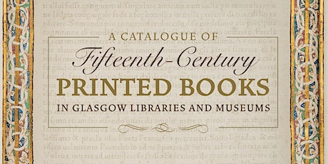"""Virtual Launch: """"A Catalogue of Fifteenth-Century Printed Books"""" tickets"""