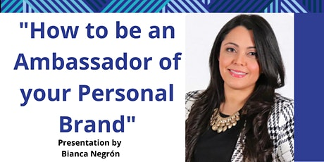 Branding Series: How to be an Ambassador of your Personal Brand tickets