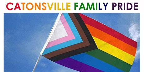Catonsville 1st Annual Family Pride tickets