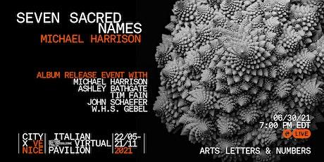 Seven Sacred Names Album Release Event tickets