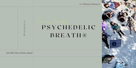 Global Weekly Community PSYCHEDELIC BREATH® Ritual  w/ Vik tickets
