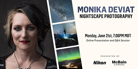 Nightscape Photography with Monika Deviat tickets