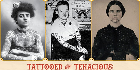 Tattooed and Tenacious: Conversations with the Curator tickets