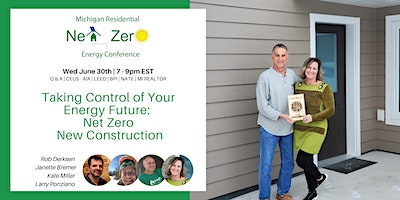 Take Control of your Energy Future – Net Zero New Home Construction – Free
