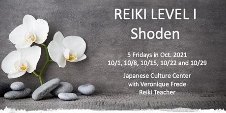 Reiki Level I Shoden Class October tickets