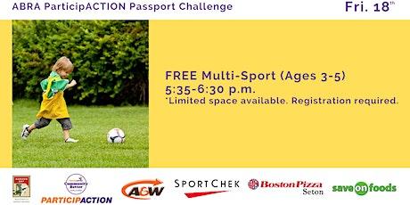 ABRA ParticipACTION Passport Challenge FREE Multi-Sport (Ages 3-5) tickets