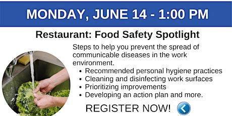 RESTAURANT Webinar:  6/14  Food Safety Spotlight tickets