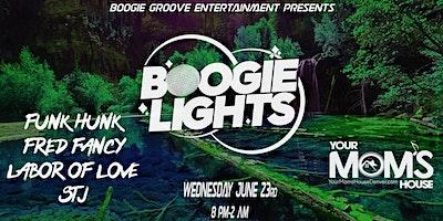 Boogie Lights w/ Funk Hunk | Fred Fancy | Labor of Love | STJ