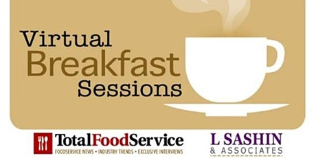 Virtual Breakfast Sessions - Cyber Security for the Next Normal tickets