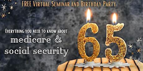 Social Security/Medicare Workshop - VIRTUAL EVENT! tickets