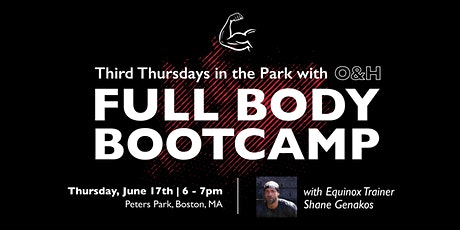 Third Thursdays in The Park with O&H - Full Body Bootcamp tickets