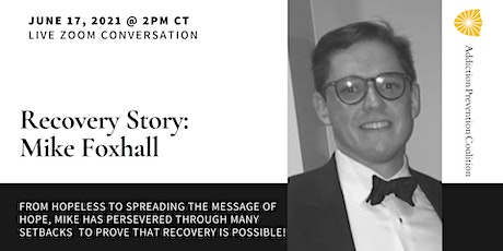 Recovery Story: Mike Foxhall tickets