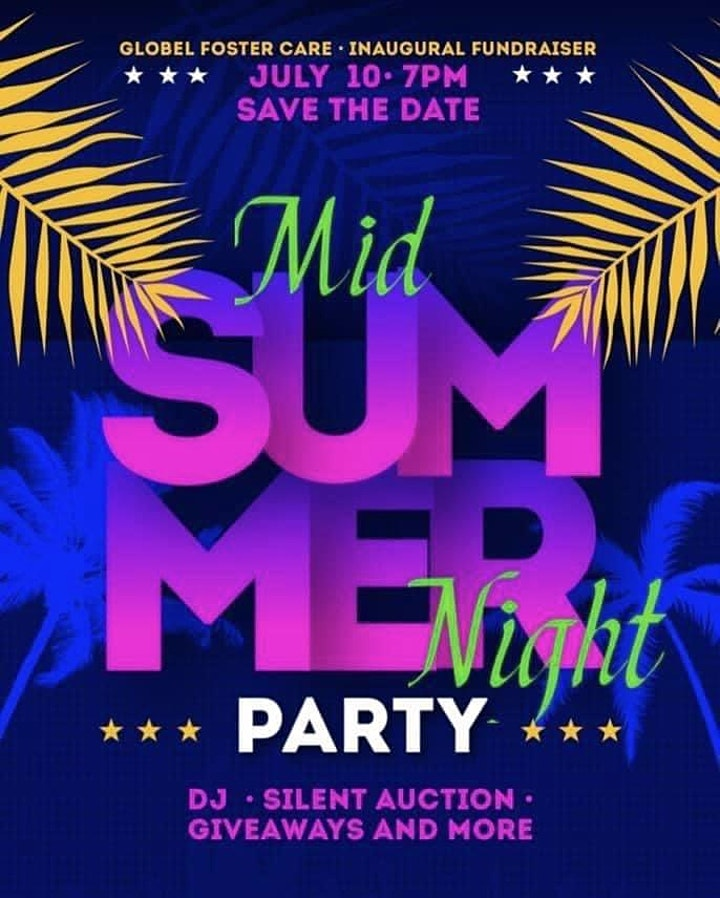 """Globel Foster Care's Inaugural Fundraiser """"MID SUMMER NIGHT PARTY"""" image"""