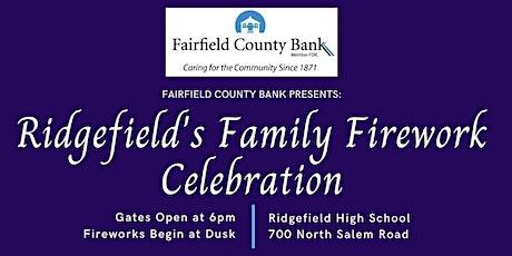 Ridgefield's Family Fireworks 2021 tickets