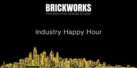 Brickworks Philadelphia Design Studio Networking Industry Happy Hour tickets