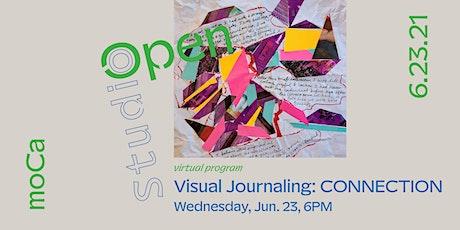 Open Studio: Visual Journaling CONNECTION biglietti