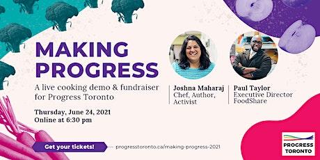 Making Progress - A Live Cooking Demo & Fundraiser for Progress Toronto tickets