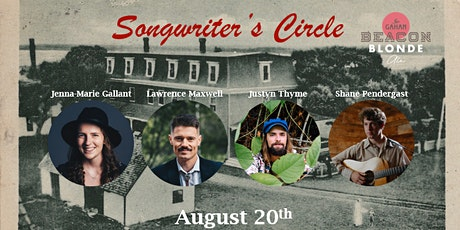 Songwriter's Circle- August 20th $30 tickets