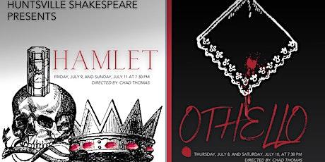 Huntsville Shakespeare Summer 2021 Season: Hamlet and Othello tickets