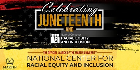 National Center for Racial Equity & Inclusion Juneteenth Launch tickets