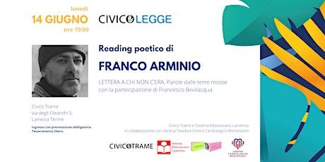 Reading poetico di FRANCO ARMINIO | Civico Legge biglietti
