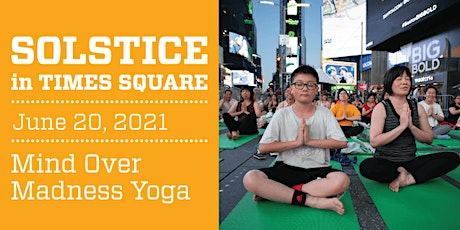 2021 Solstice in Times Square: Mind Over Madness Yoga tickets