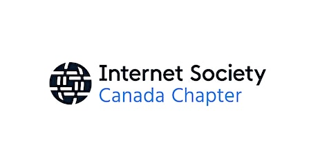 Internet Society - Canada Chapter's Annual General Meeting 2021 tickets